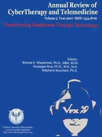 Annual Review of CyberTherapy and Telemedicine, Volume 5, 2007